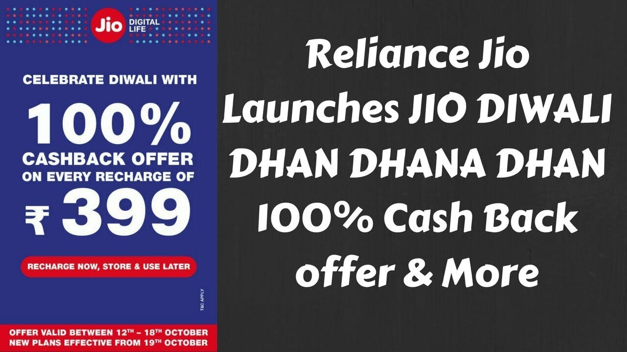 Reliance JIO Diwali OFFER | 100% Cashback on ₹399 Recharge Plan Between 12th OCT To 18th OCT 2017 1