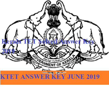 Kerala TET Solved Answer Key 2019- KTET Merit List/Cut Off marks For 22 & 29 June Exam 1