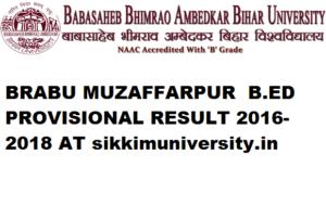 BRABU Muzzafarpur  B.Ed Ist Year Provisional Examination, Session 2016-18 1