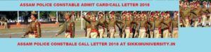 Assam Police Admit Card 2018 For Constable PET/PST Exam Dates, Assam Police Constable Call Letter 1