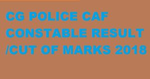 CG Police CAF GD Constable Result 2019 Tradesman, Constable Merit List/Cut Off Marks List at Cgpolice.gov.in 1