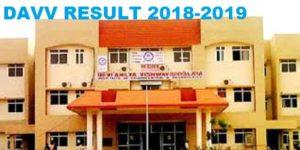DAVV Result 2018-19, Devi Ahilya University Results Part 1/2