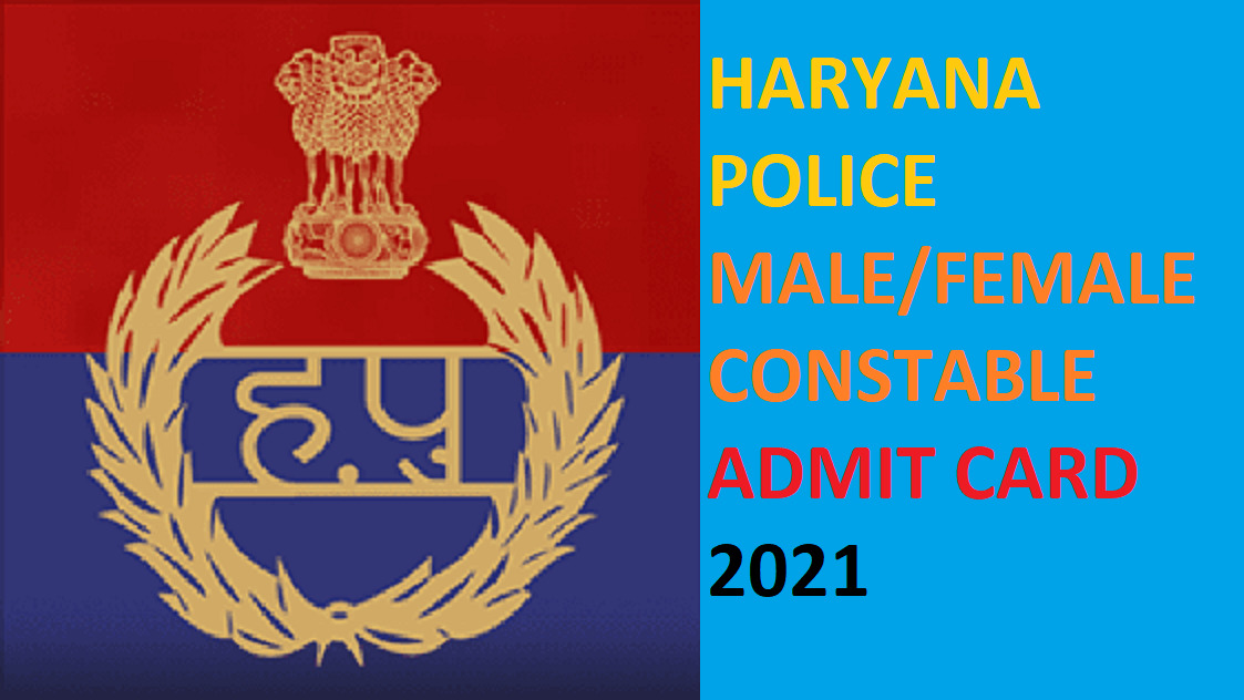 Haryana Police Constable Exam Date, Admit Card 2021 Advt 04/2020 1