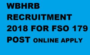 WBHRB  179 Food Safety Officer Recruitment 2018 Online Apply @wbhrb.in 1