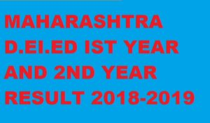 Maharashtra D.EI.Ed 1st 2nd Year Results 2021 mscepune.in D.T.Ed First Second year 2