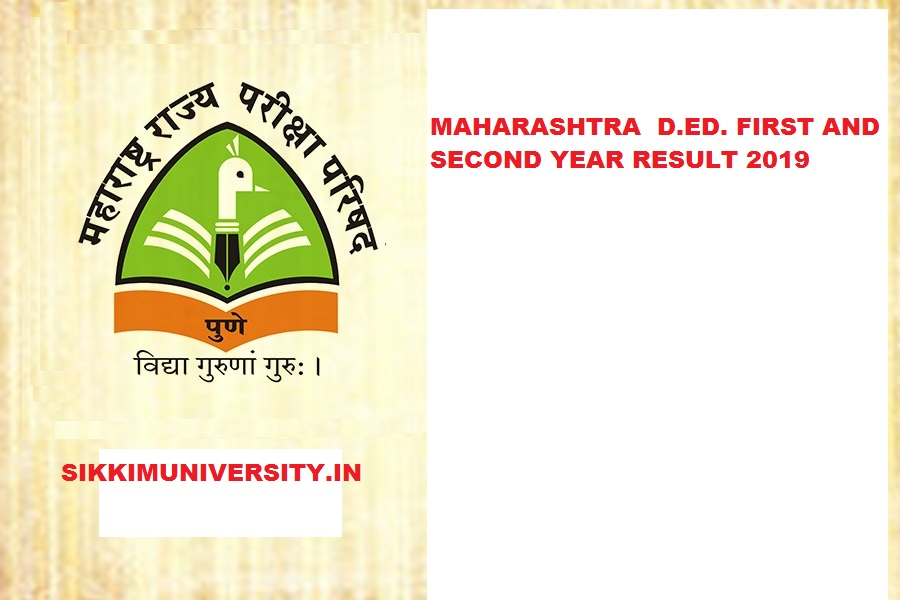 Maharashtra D.EI.Ed 1st 2nd Year Results 2021 mscepune.in D.T.Ed First Second year 1
