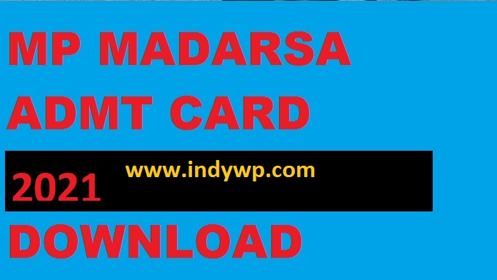 MP Madarsa Released 10th Admit Card 2021 Download at www.mpmb.org.in 1
