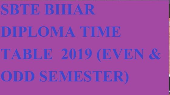 Bihar Polytechnic Exam Schedule /Time Table 2021 - SBTE Patna Diploma Sem Date sheet 2021 2