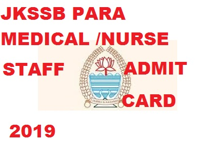 JKSSB Para Medical &  Nursing  Staff  Exam Date 2019 Admit Card 1