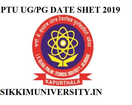 PTU Semester Date Sheet 2019 B Tech, M Tech, MCA, BSC, BBA, BSCHMCTT