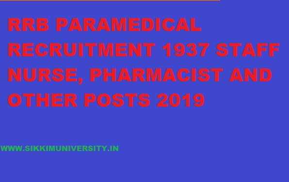 Railway Board Paramedical Recruitment 2019 - Online Apply 1937 Staff Nurse, Health & Malaria Inspector, Pharmacist, Lab Assistant, 1