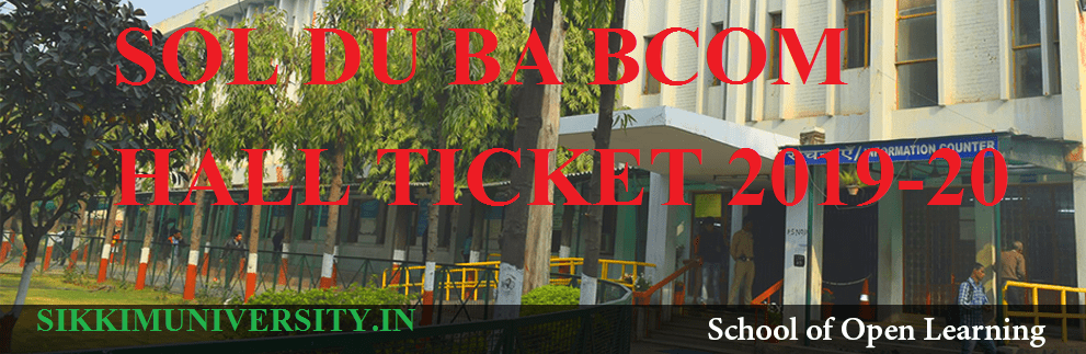 DU SOL Hall Ticket 2019-20 Download @sol.du.ac.in  B.Com, BA Exam Admit Card 1