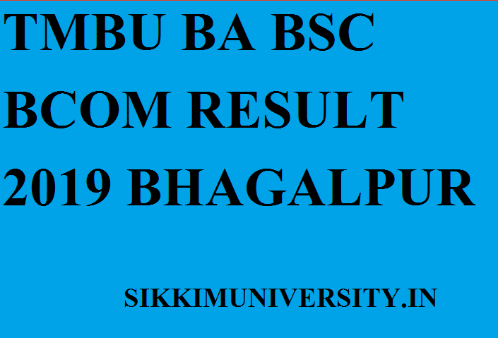 TMBU Ist- 2nd- 3rd Result 2019-20 BA BCOM BSC Results @result.tmbuuniversity.info 1