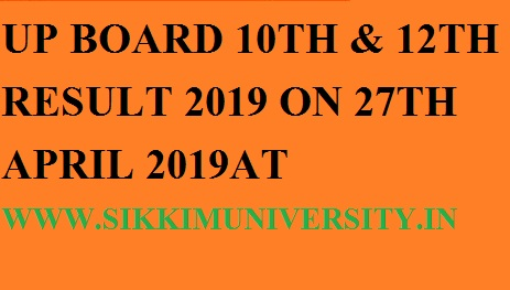 UP Board Declared 10th &12th Result on 27th April 2019- UP High