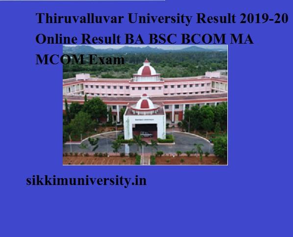 Thiruvalluvar University Result 2021 Online Result BA BSC BCOM MA MCOM Exam 1