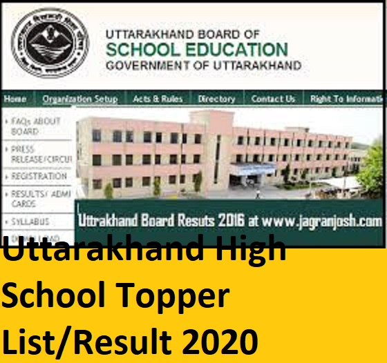 Uttarakhand High School Topper List/Result 2020 Date, UK Board 10 Result 2020 @uaresults.nic.in 1