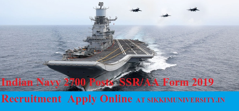 Indian Navy 2700 Posts SSR/AA Form 2019 Recruitment Apply Online 1