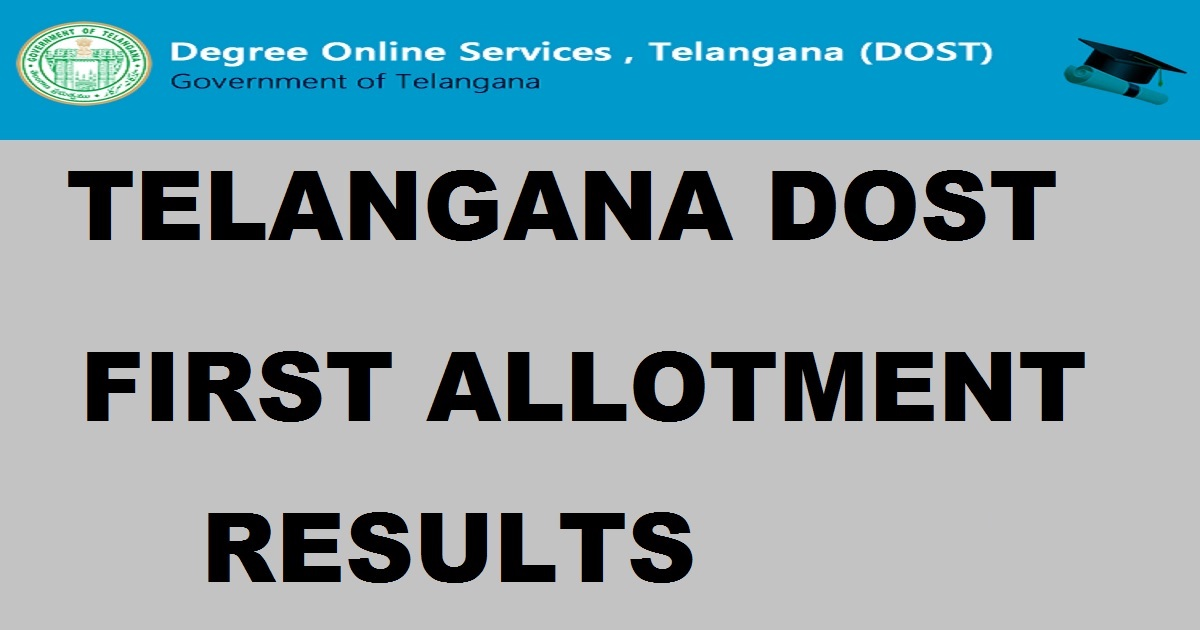 TS Dost First Seat Allotment Result List 2019 Date dost.cgg.gov.in 1