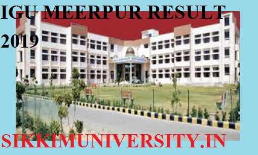 IGU Meerpur Part I, II, III Results 2020: B.Ed BSC BA BCOM MA Results Date @igu.ac.in 1