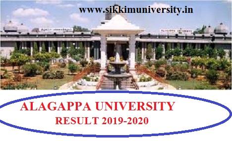Alagappa University Ist, 2nd, 3rd year Result 2021 BA BCOM BSc B.Tech Even/Odd Sem Exams 2