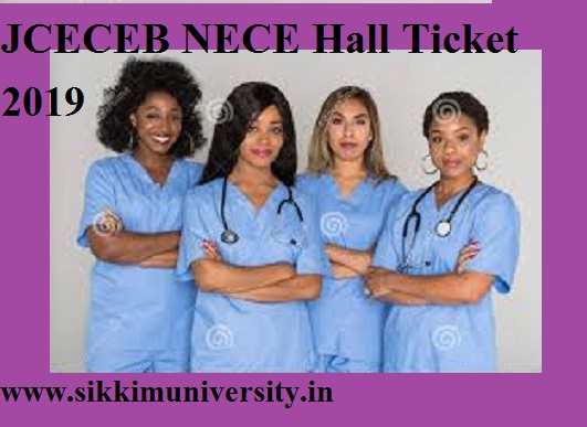 JCECEB NECE Hall Ticket 2019 Check GNM ANM For Female Admit Card Exam Date 1