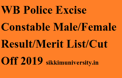 WB Police 3000 Excise Constable Result 2019: West Bengal Police Merit List/Cut Off  @Wbpolice.gov.in 1
