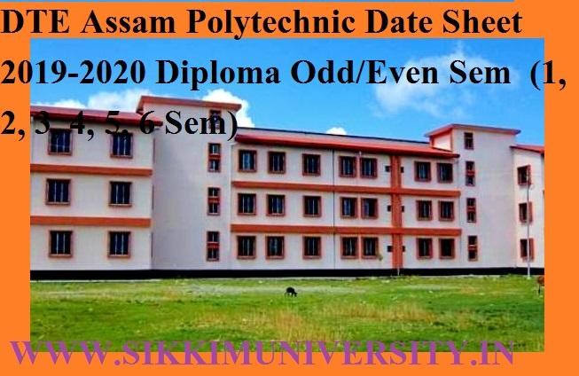 DTE Assam Polytechnic Date Sheet 2020 Diploma Odd/Even Sem  (1, 2, 3, 4, 5, 6 Sem) 1