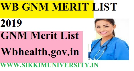 West Bengal GNM  2019  Final Rank List: Download  WB GNM Merit List Wbhealth.gov.in 1