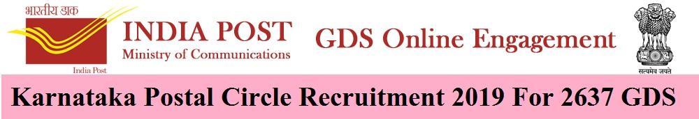 Karnataka Postal Circle Recruitment 2019 For 2637 GDS Vacancy Online Apply at appost.in/gdsonline 1