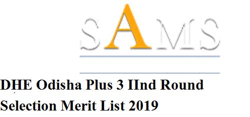 SAMS DHE Odisha Degree 2nd Round +3 Selection Cut Off Merit List 2019 Released @Samsodisha.gov.in 1