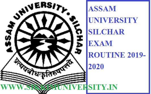 AUS Silcher 2, 4, 6 Semester Exam Routine 2020 - Assam University Silchar UG PG  BA BSC BCOM MA Time Table 2020 1