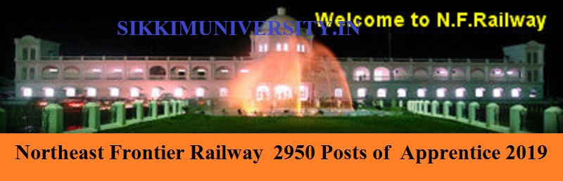 Northeast Frontier Railway 2950 Posts of Apprentice Recruitment 2019 Online Apply 1
