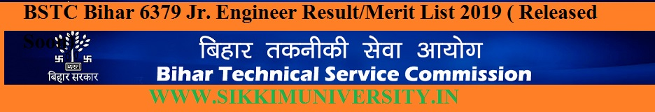 BTSC Bihar 6379 Jr. Engineer Merit List 2019 ( Released Soon) - Result Selection List Cut Off Marks Date 1