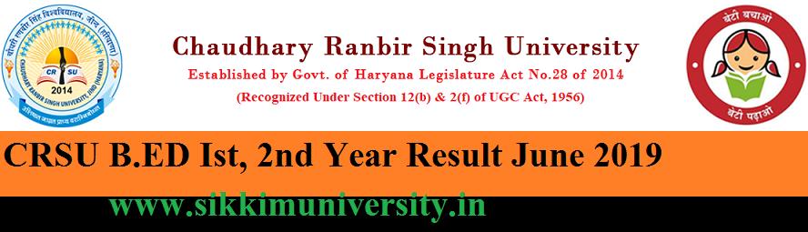 CRSU B.Ed Ist & 2nd year Result 2019 - Chaudhary Ranvir Singh University Jind BED Result 2019 1
