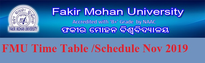 Fakir Mohan University Exam Schedule 2019-2020 - FM University +3  Ist, 3rd, 5th Sem Time Table Nov/Dec 2019 1