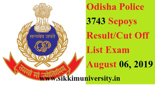 Odisha Police 3743 Sepoys Result/Cut Off List Exam August 06, 2019 - Odisha Police Constable Result/Merit List 2019 Download 1