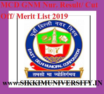 MCD GNM Nur  Result/ Cut Off/ Merit List 2019 - MCD Nursing