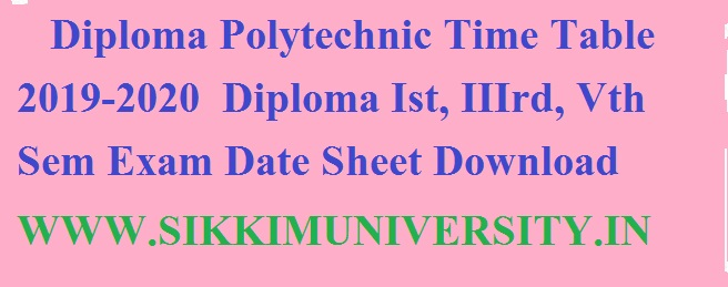 Diploma Polytechnic Time Table 2021 Sem 1/2/3/4/5/6/7/8 Date Sheet/Exam Date Odd/Even 1