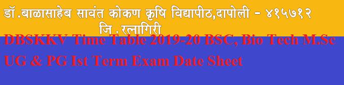 DBSKKV Time Table 2019-20 BSC, Bio Tech M.Sc UG & PG Ist Term Exam Date Sheet 1