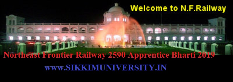 Northeast Frontier Railway 2590 Apprentice Bharti 2019 Online Apply nfr.indianrailways.gov.in 1