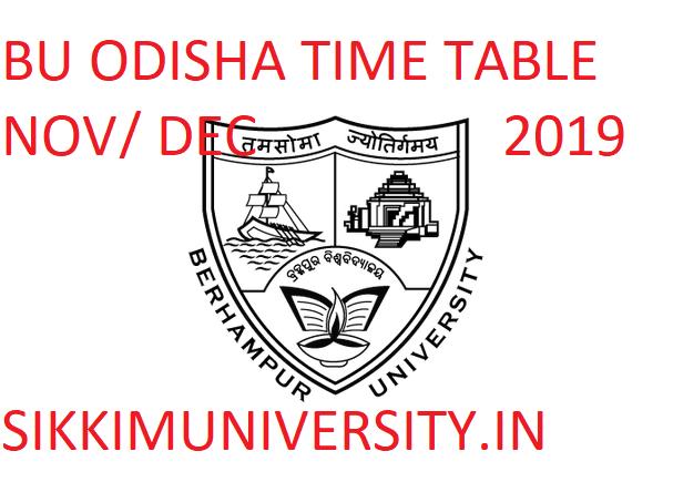 Berhampur University Time Table Nov/Dec 2019 - BU Odisha +3 Part I, II, III November 2019 Exam Routine  Download 1