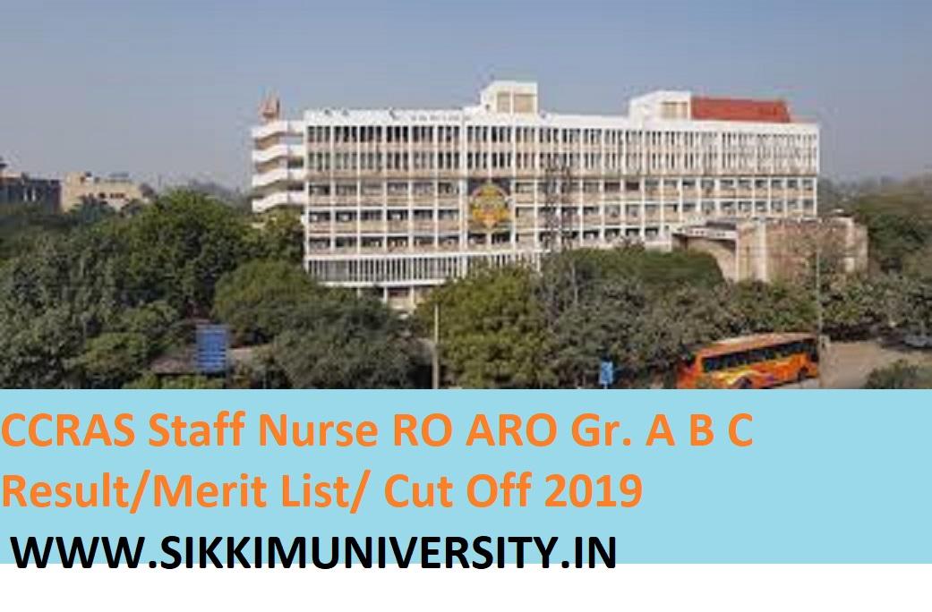 CCRAS Nursing Officer/Staff Nurse Result 2019-20 - CCRAS Staff Nurse RO ARO Gr. A B C Result/Merit List/ Cut Off 2019 1