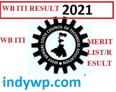 West Bengal ITI Result/Merit List 2021 WEBSCTE ITI Group M & E Result Date 1