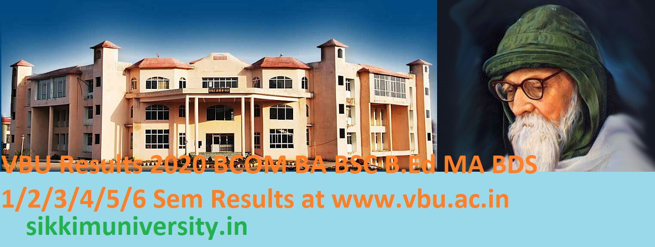 VBU Results 2020 BCOM BA BSC B.Ed MA BDS 1/2/3/4/5/6 Sem Results at Vbu.ac.in 1