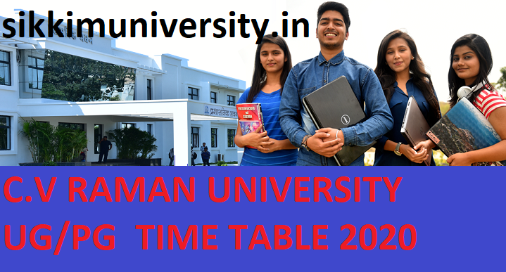 CV Raman University UG/PG Time Table 2021 - Cvru.ac.in PGDCA MBA Exam Date Sheet 2021 2