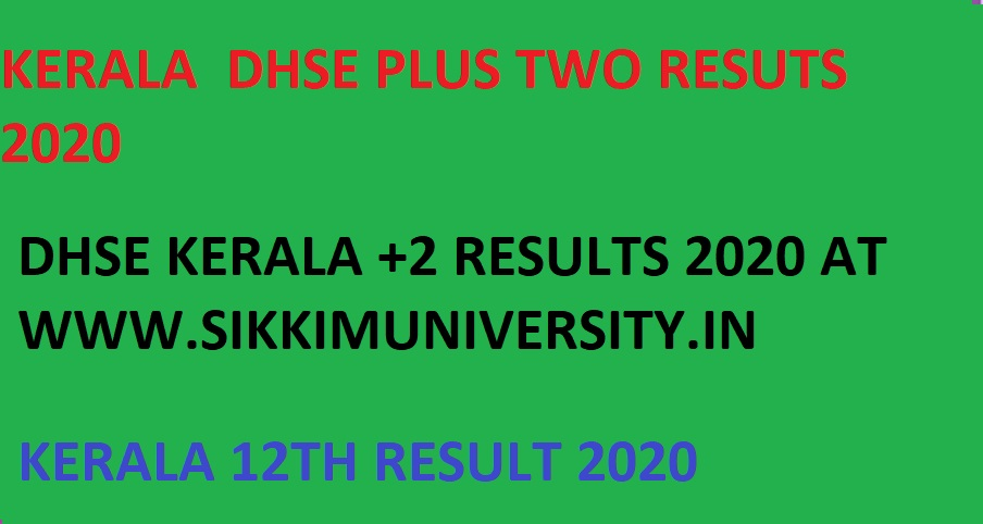Kerala +Two Results 2020 DHSE Kerala Plus Two Results School Wise/Name Wise 2