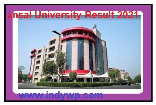 Ansal University UG/PG Sem Results 2021 - Check Ansal University Regular & Supple Results 2021 at Ansaluniversity.edu.in 1