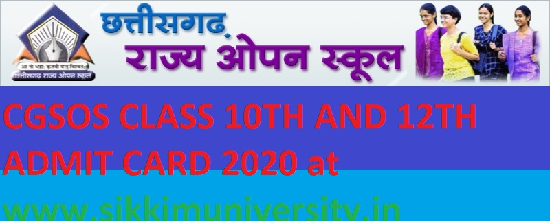CGSOS 10/12 Admit Card 2021 Download at cgsos.in - CG Open School 12th 10th April 2021 Admit Card 1
