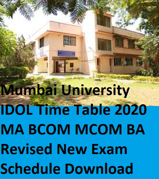 Mumbai University IDOL Time Table 2020 MA BCOM MCOM BA Revised New Exam Schedule Download 1