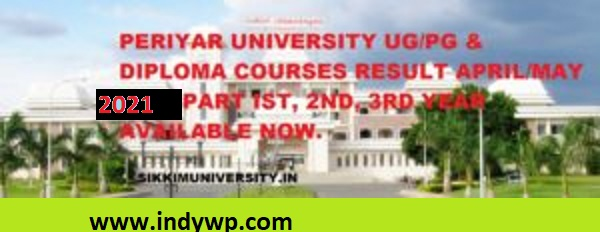 Periyar University Ist, 2nd, 3rd Year Result 2021 for PG/UG/Diploma Courses Exam 1